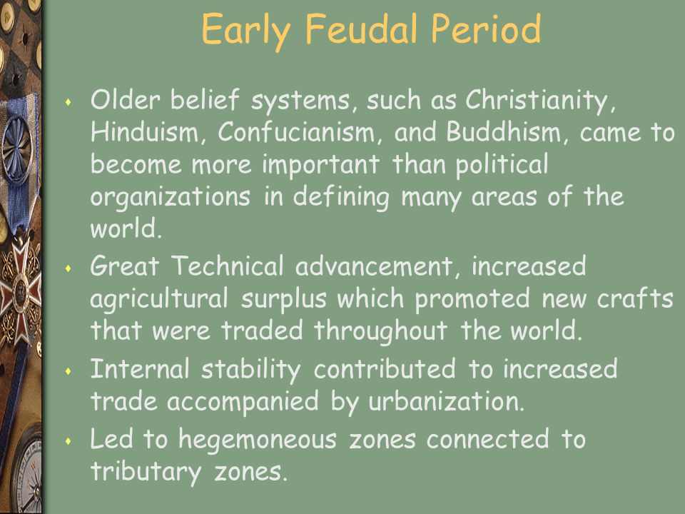 Early Feudal Period