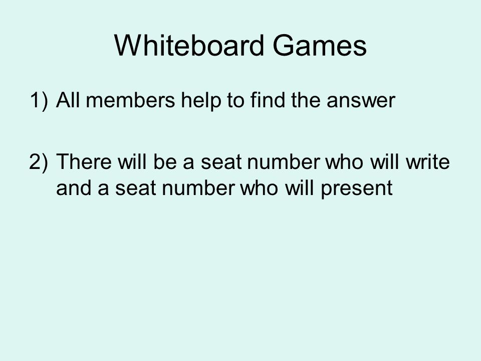 Whiteboard Games All members help to find the answer