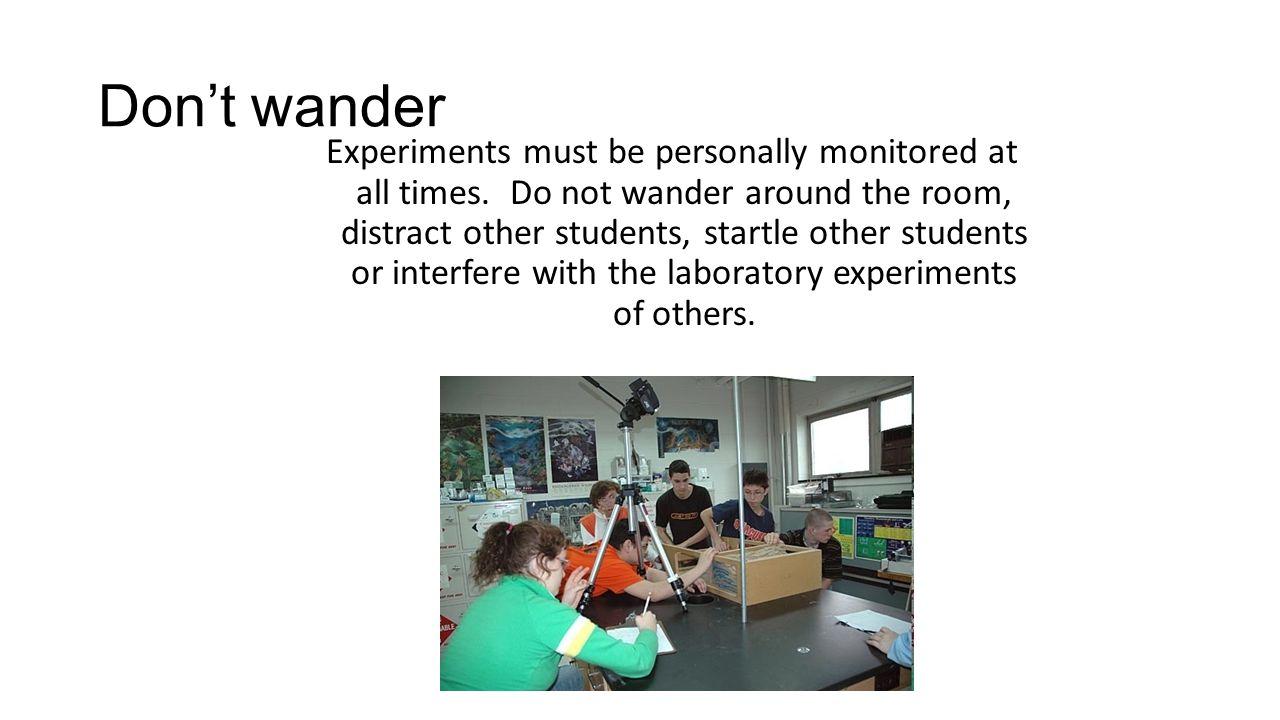 Don't wander