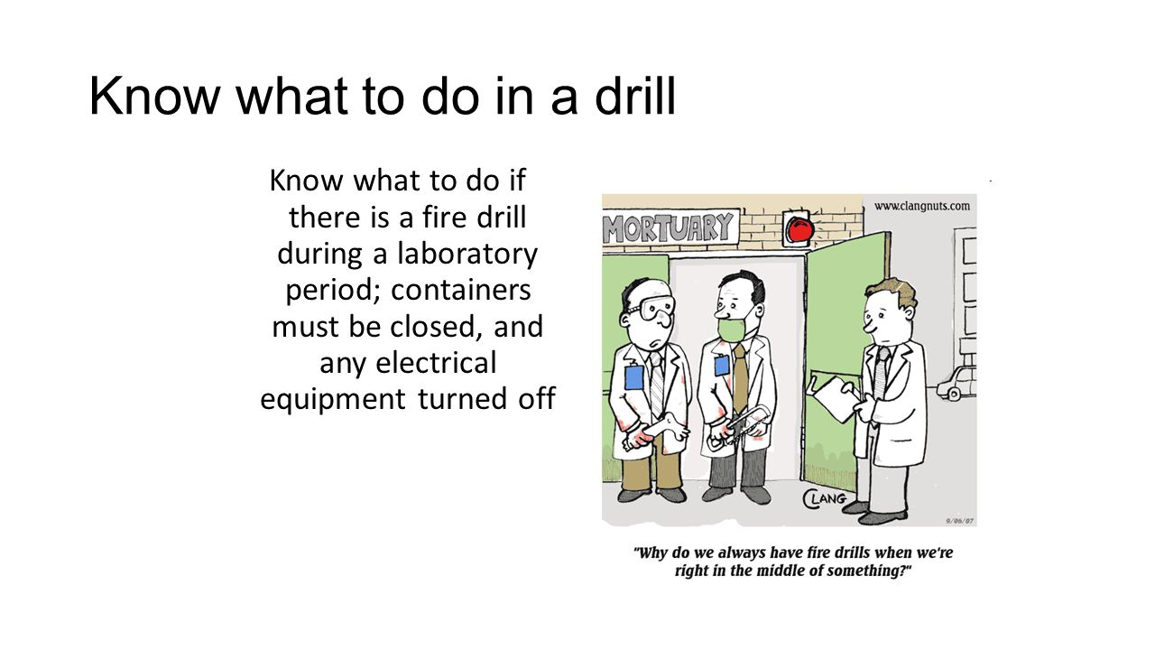 Know what to do in a drill