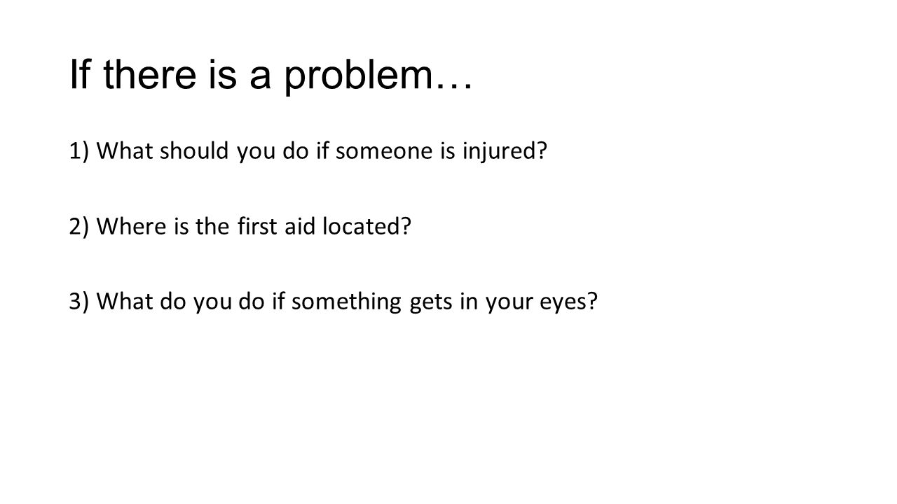 If there is a problem…