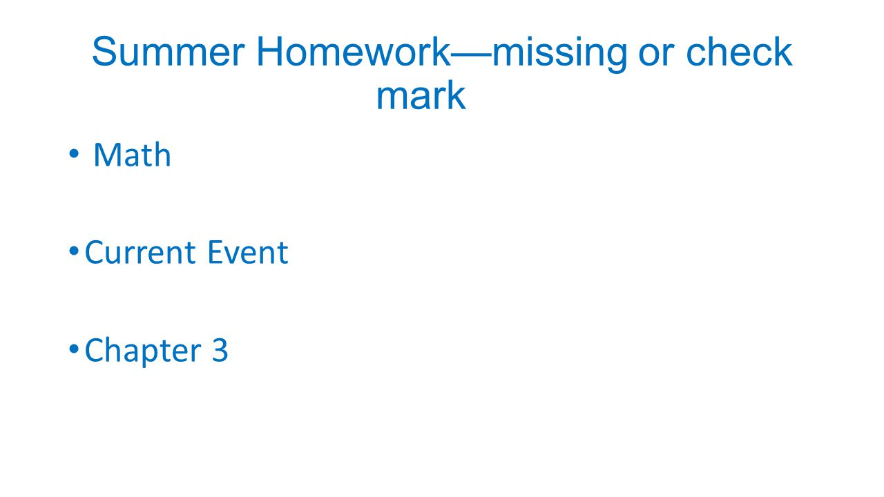 Summer Homework—missing or check mark