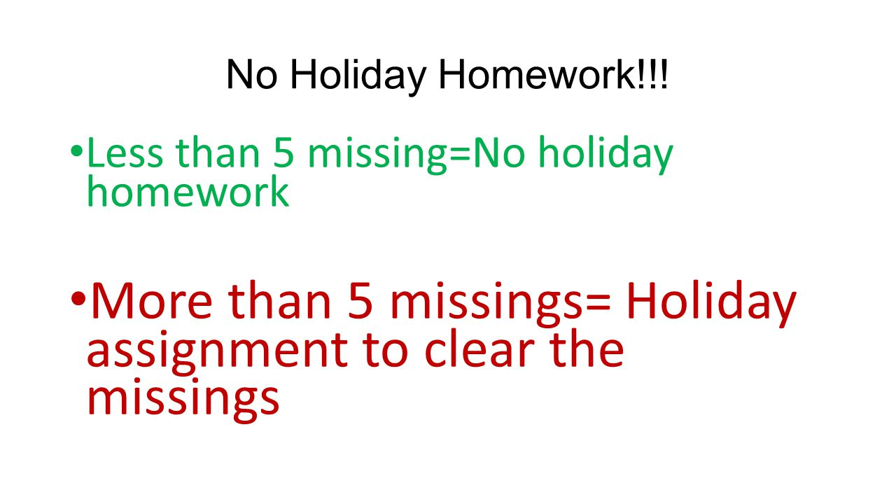 More than 5 missings= Holiday assignment to clear the missings