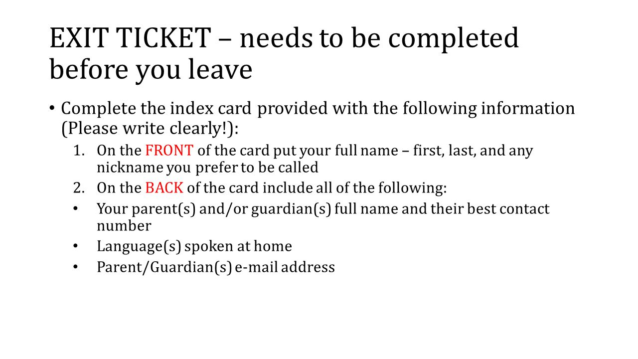 EXIT TICKET – needs to be completed before you leave