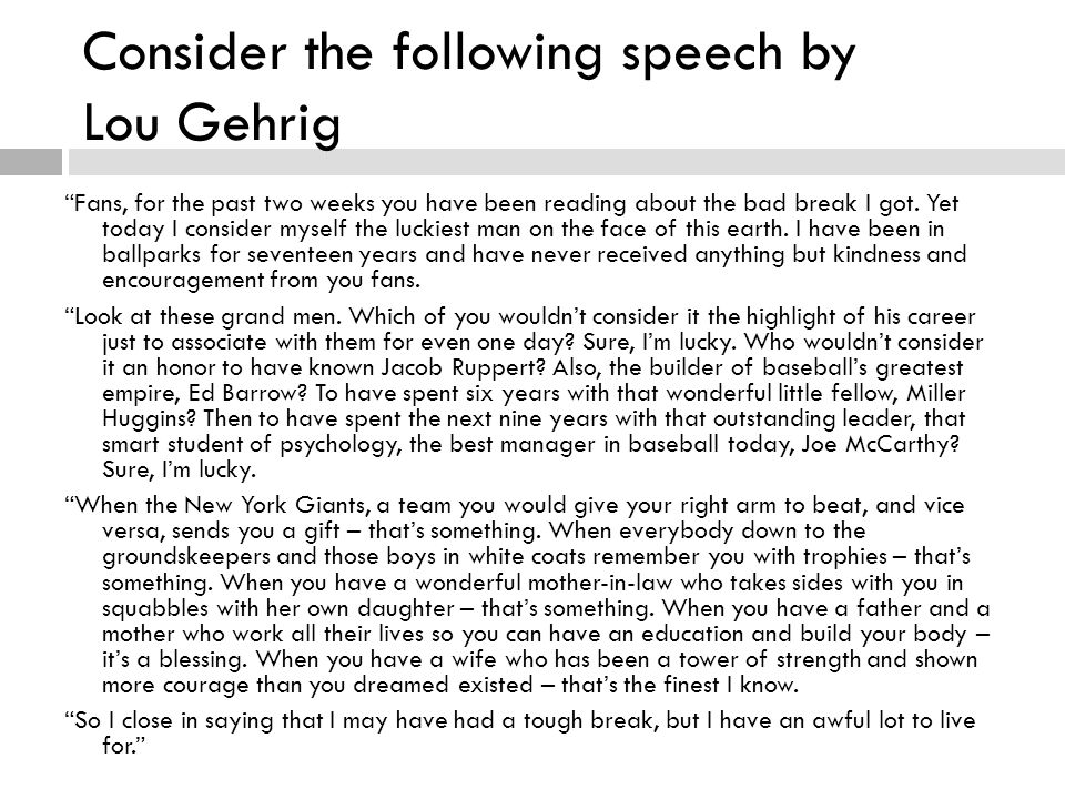 Consider the following speech by Lou Gehrig