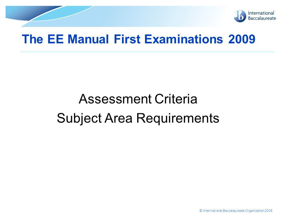 The EE Manual First Examinations 2009