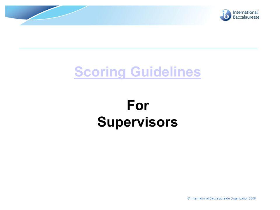 Scoring Guidelines For Supervisors
