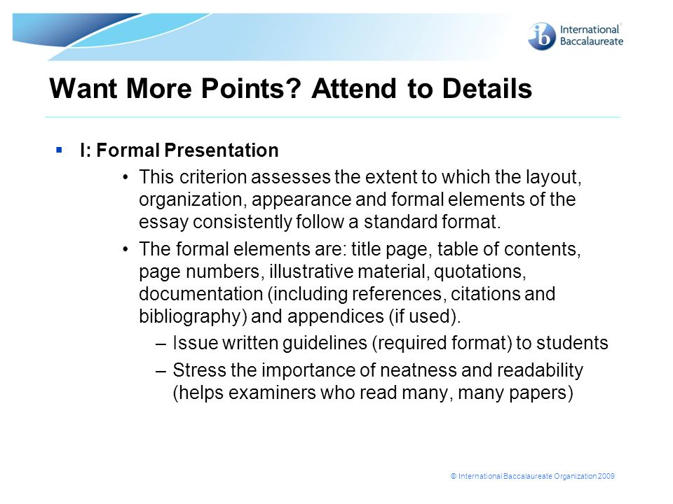 Want More Points Attend to Details