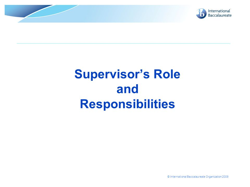 Supervisor's Role and Responsibilities