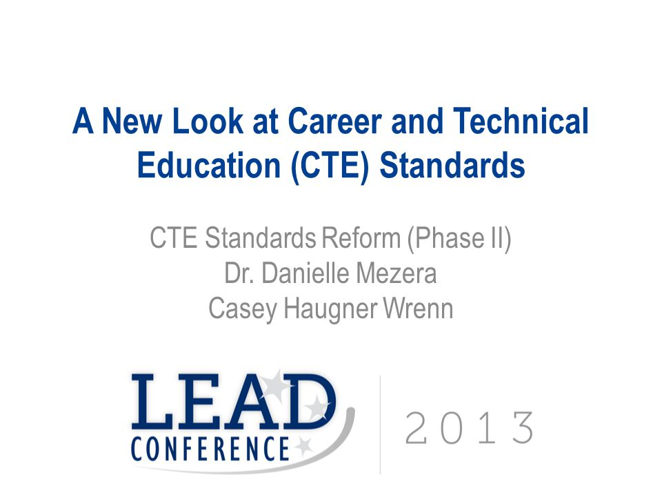 A New Look at Career and Technical Education (CTE) Standards