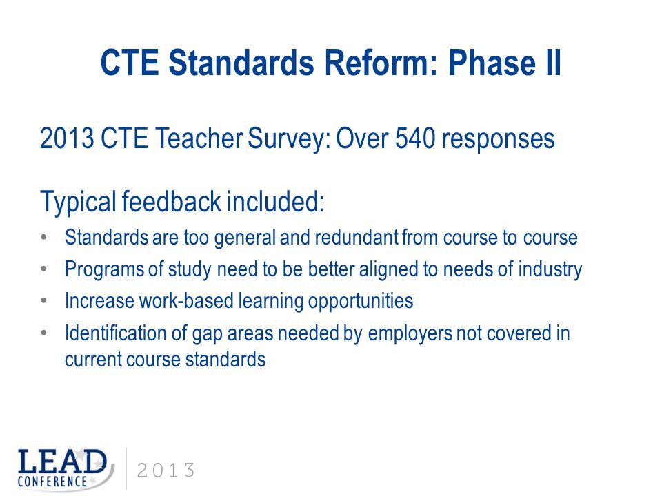 CTE Standards Reform: Phase II