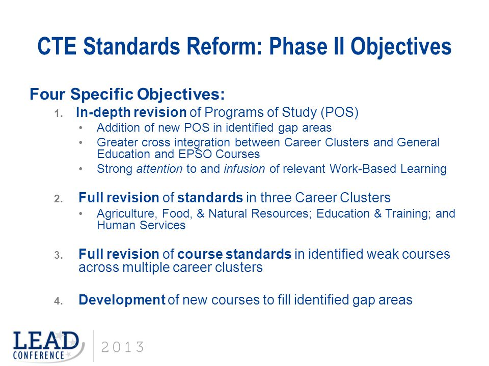 CTE Standards Reform: Phase II Objectives