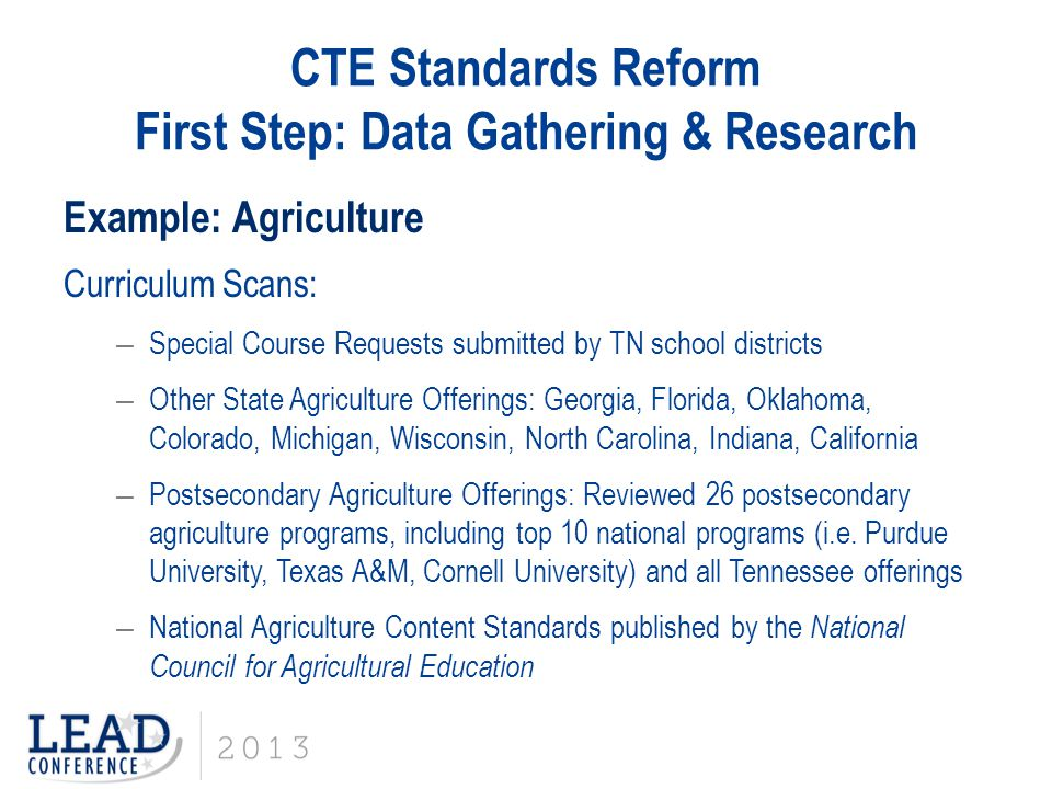 CTE Standards Reform First Step: Data Gathering & Research