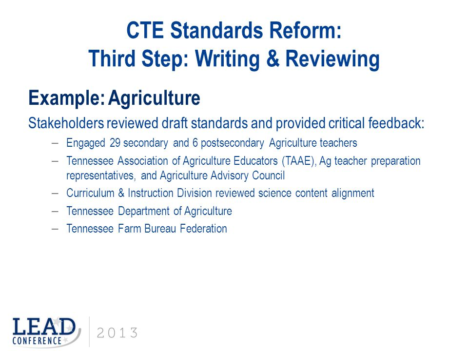 CTE Standards Reform: Third Step: Writing & Reviewing