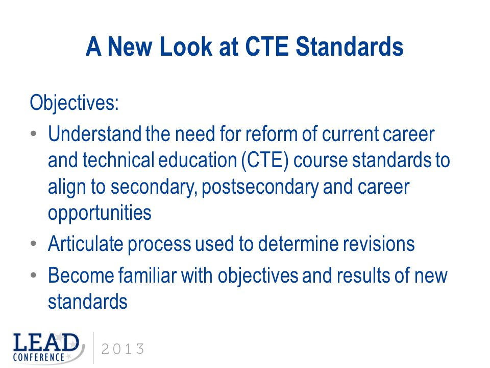 A New Look at CTE Standards