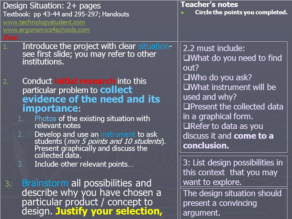Design Situation: 2+ pages Textbook: pp 43-44 and 295-297; Handouts www.technologystudent.com www.ergonomics4schools.com Due: