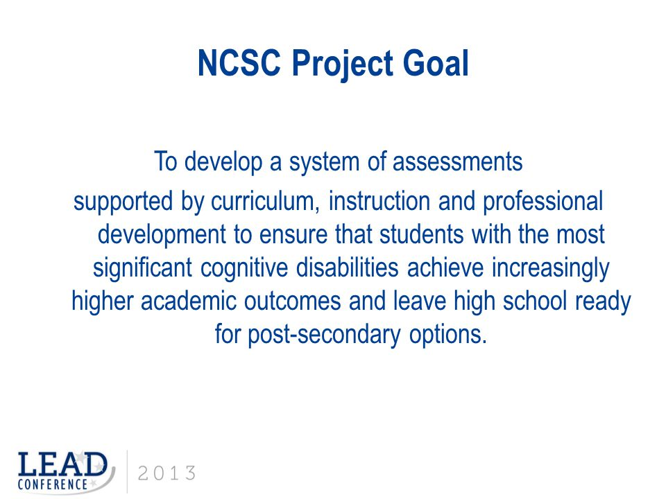 NCSC Project Goal