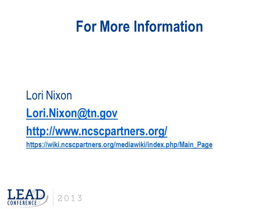 For More Information Lori Nixon Lori.Nixon@tn.gov