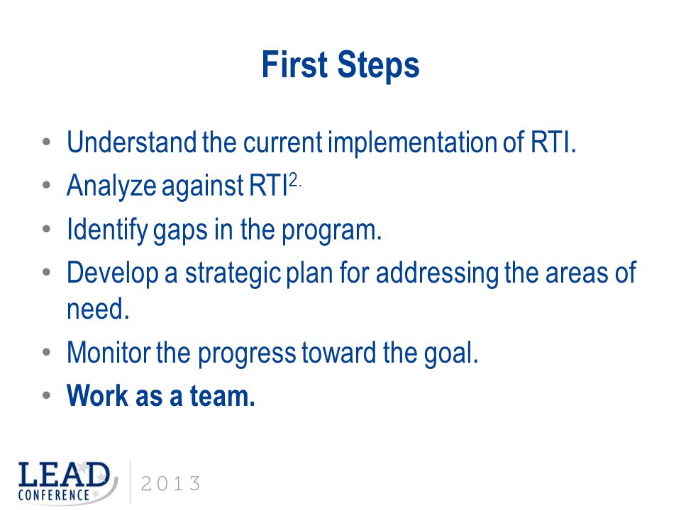 First Steps Understand the current implementation of RTI.