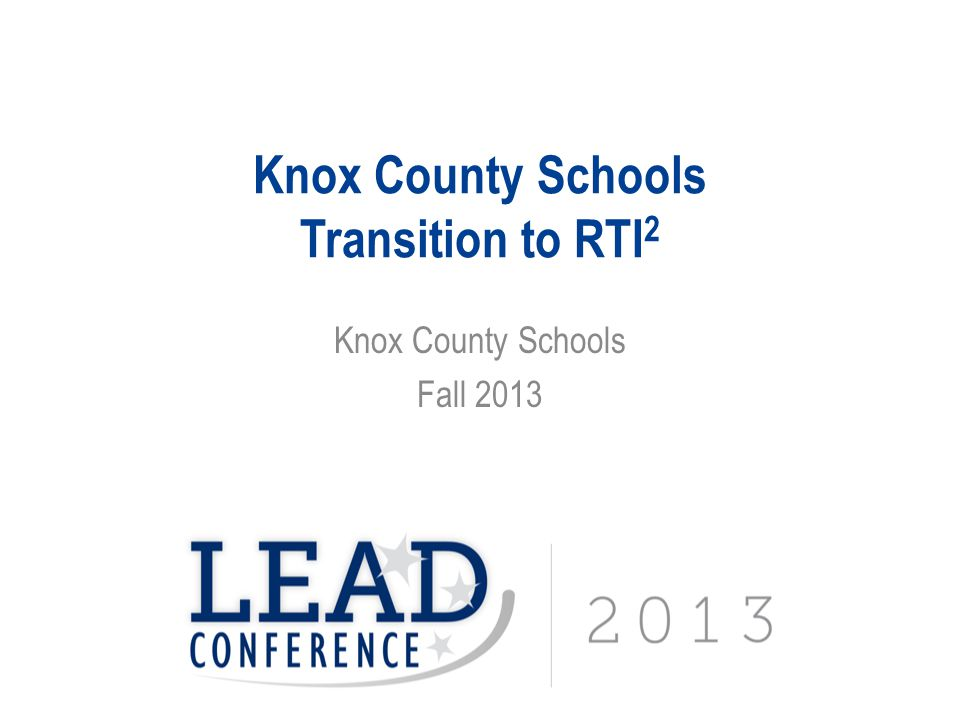 Knox County Schools Transition to RTI2