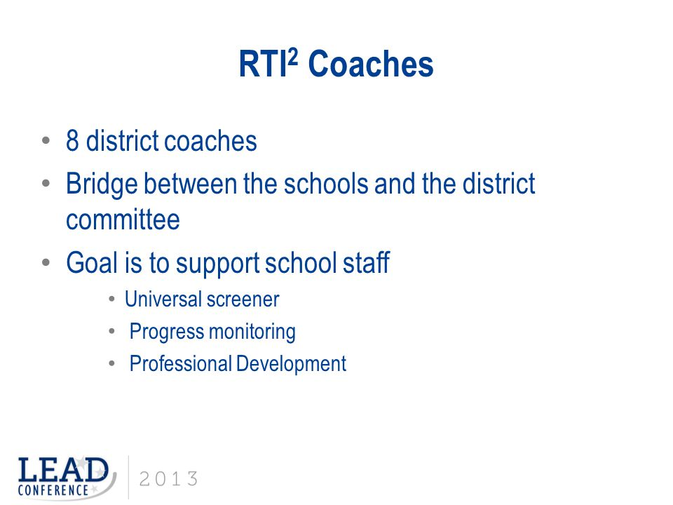 RTI2 Coaches 8 district coaches