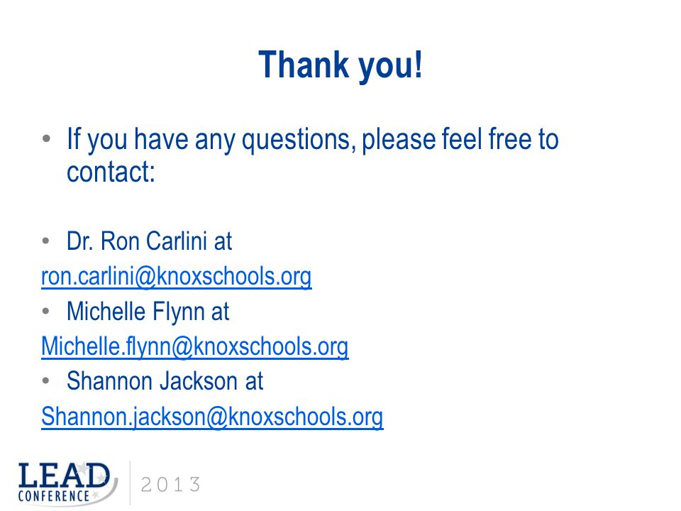 Thank you! If you have any questions, please feel free to contact: