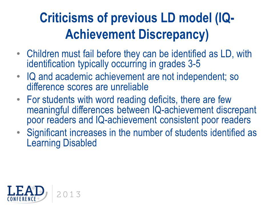 Criticisms of previous LD model (IQ-Achievement Discrepancy)