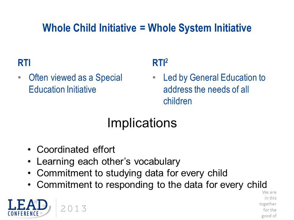 Whole Child Initiative = Whole System Initiative