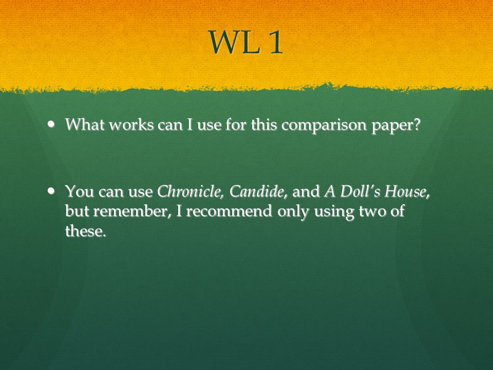 WL 1 What works can I use for this comparison paper