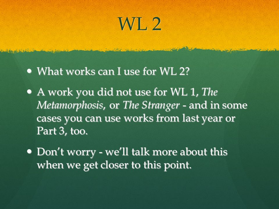 WL 2 What works can I use for WL 2