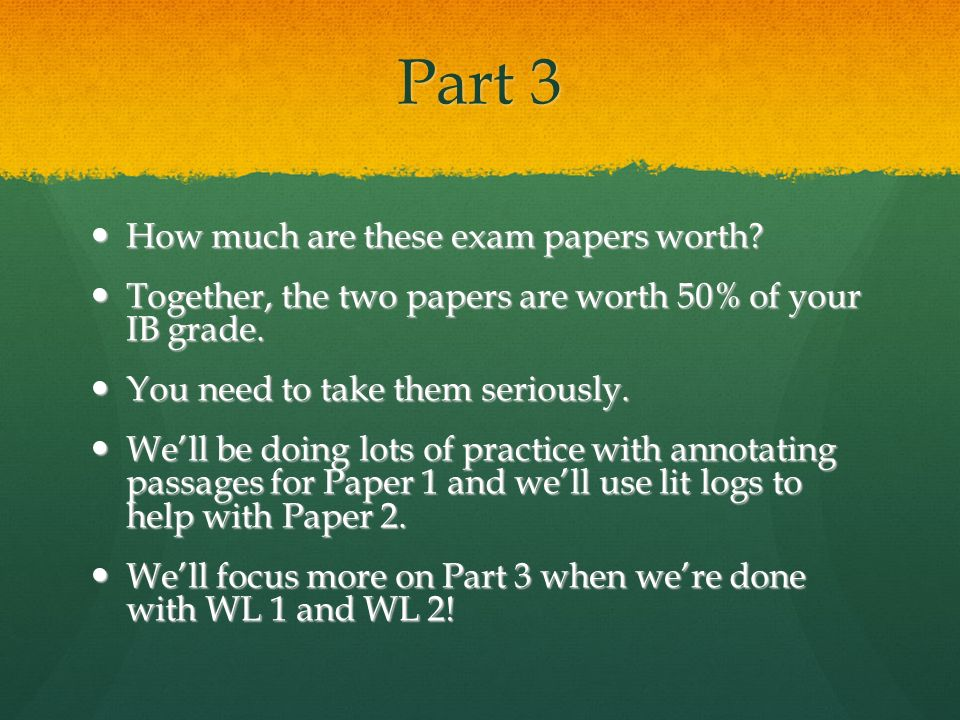 Part 3 How much are these exam papers worth