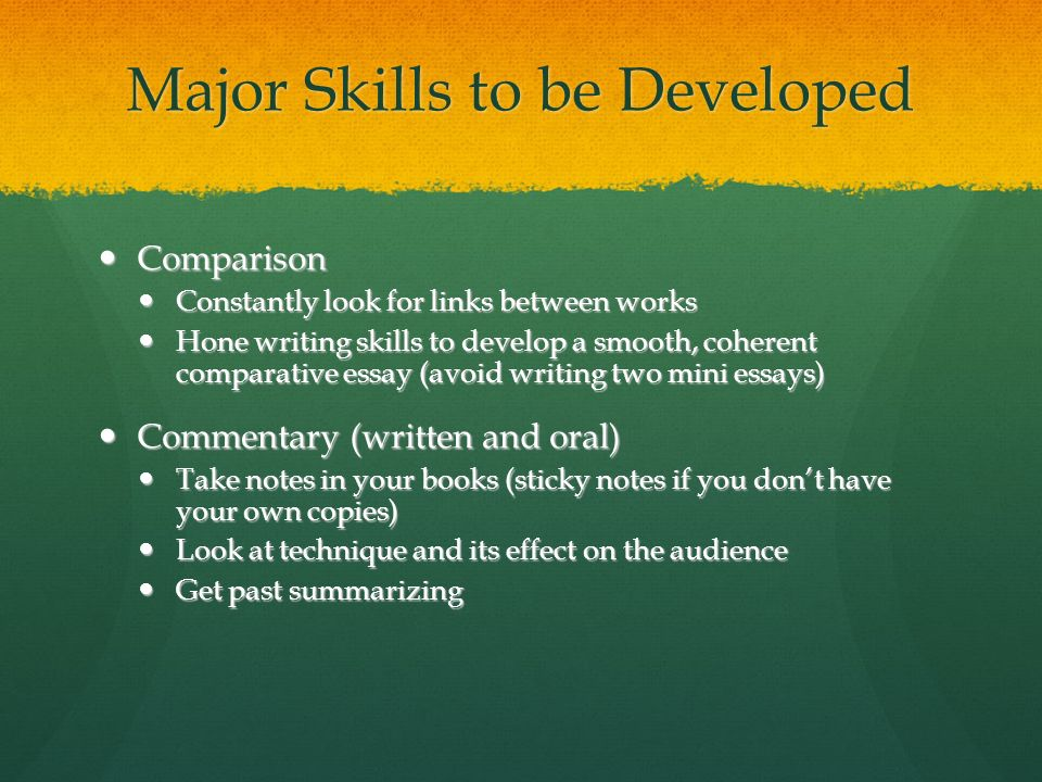 Major Skills to be Developed