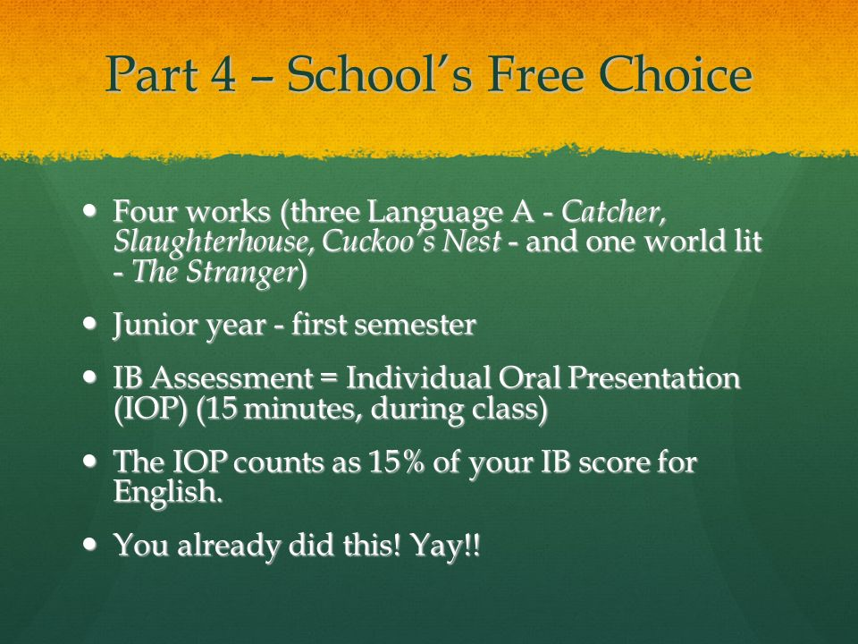 Part 4 – School's Free Choice