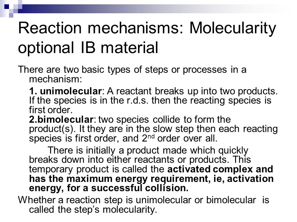 Reaction mechanisms: Molecularity optional IB material
