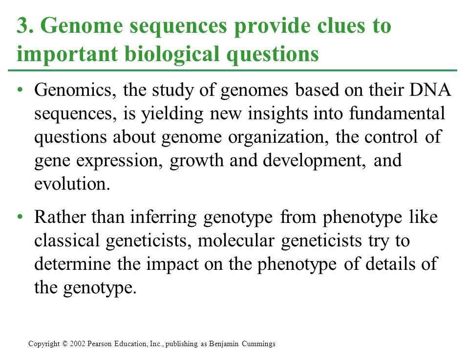 3. Genome sequences provide clues to important biological questions