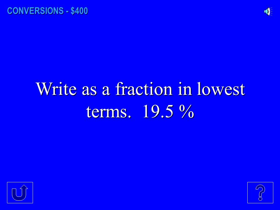 Write as a fraction in lowest terms. 19.5 %