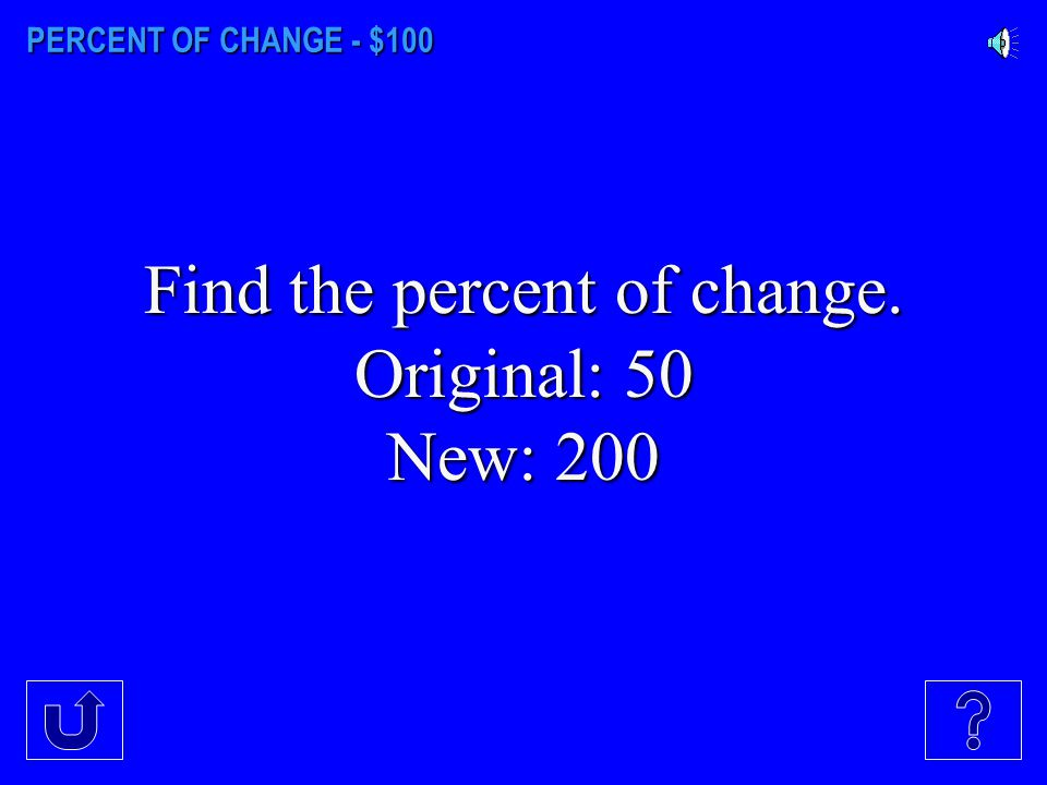 Find the percent of change.