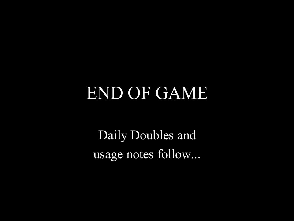 Daily Doubles and usage notes follow...