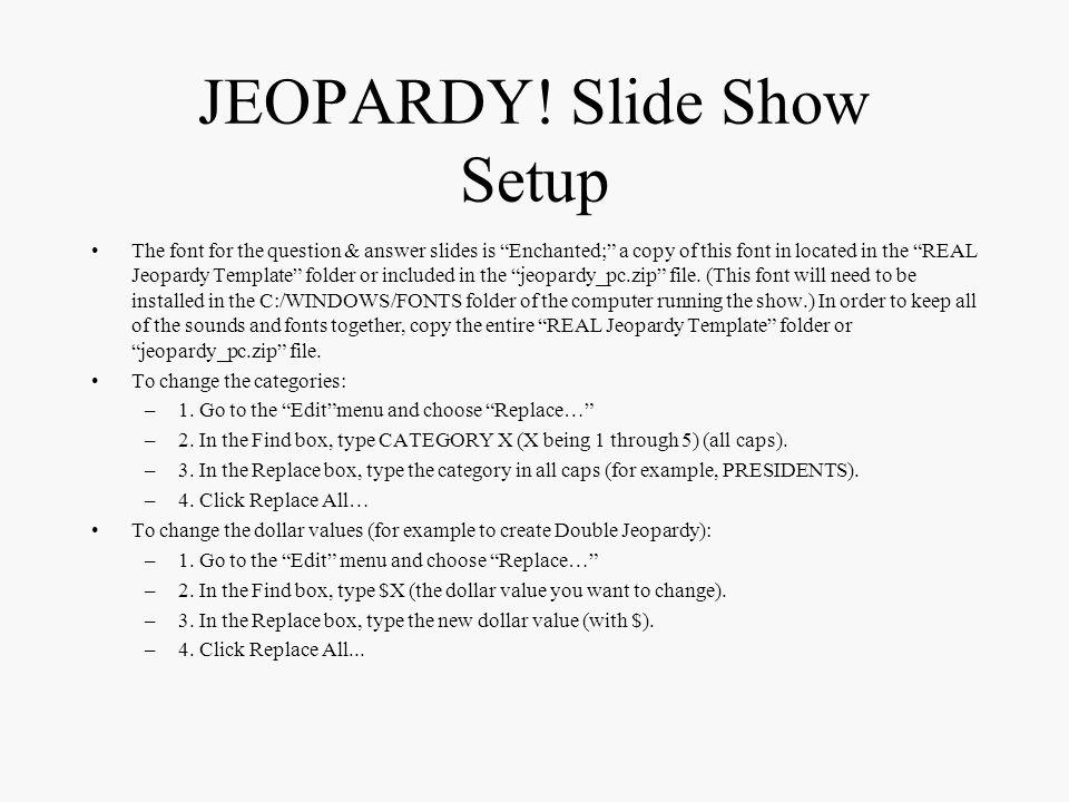 JEOPARDY! Slide Show Setup