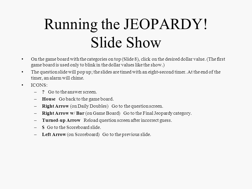 Running the JEOPARDY! Slide Show