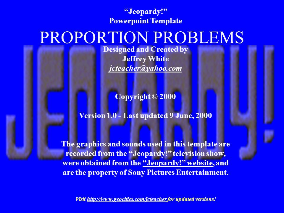 PROPORTION PROBLEMS Jeopardy! Powerpoint Template