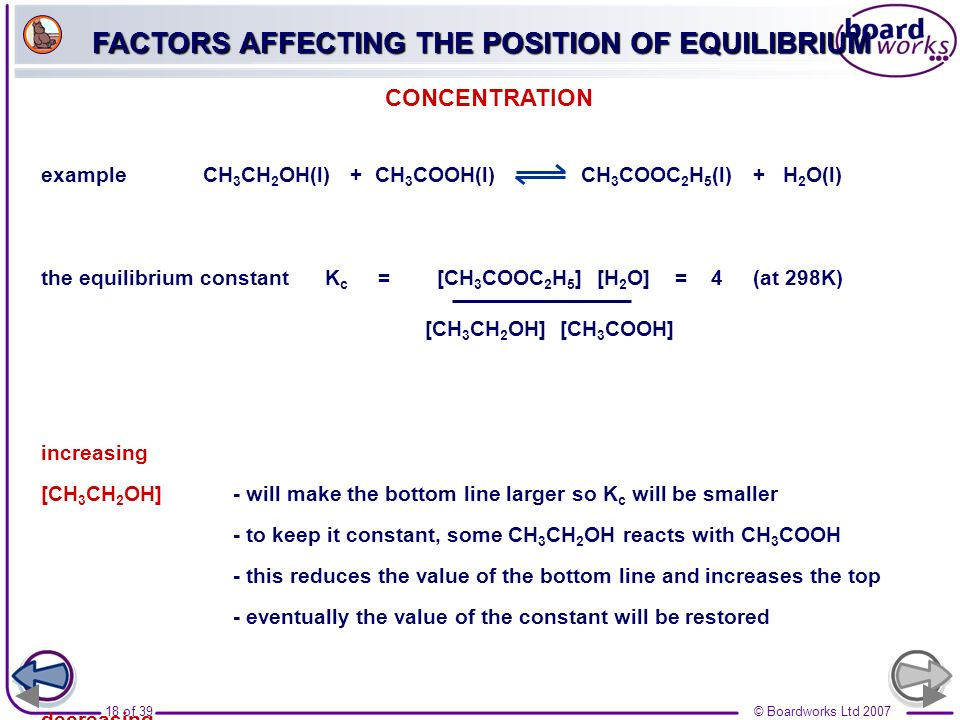 FACTORS AFFECTING THE POSITION OF EQUILIBRIUM