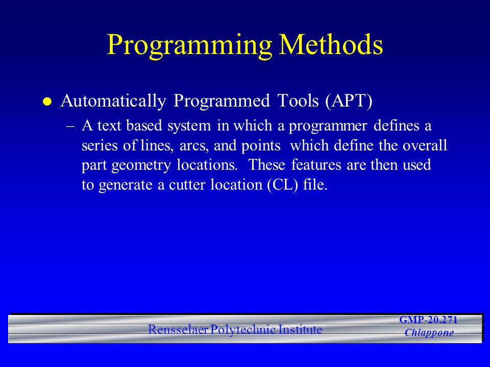 Programming Methods Automatically Programmed Tools (APT)
