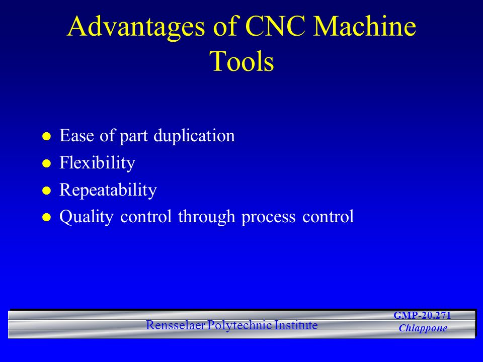 Advantages of CNC Machine Tools