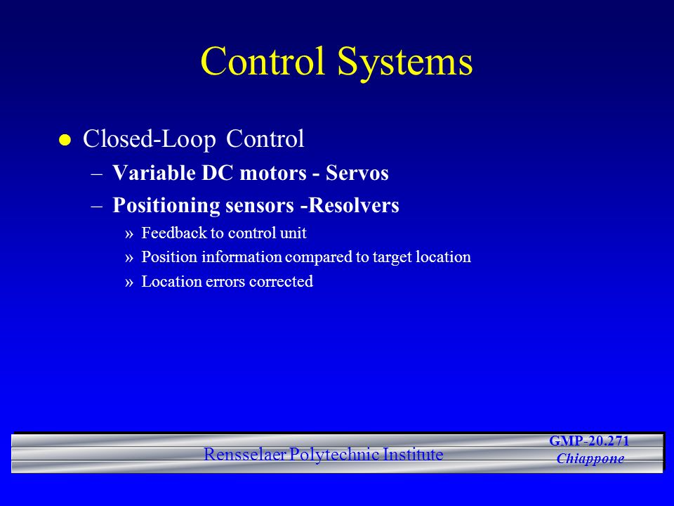 Control Systems Closed-Loop Control Variable DC motors - Servos