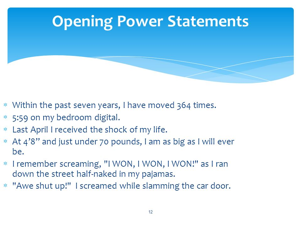 Opening Power Statements
