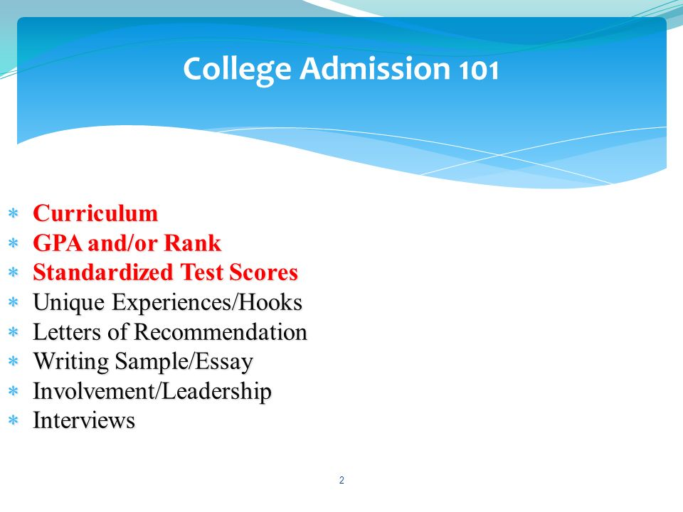College Admission 101 Curriculum GPA and/or Rank