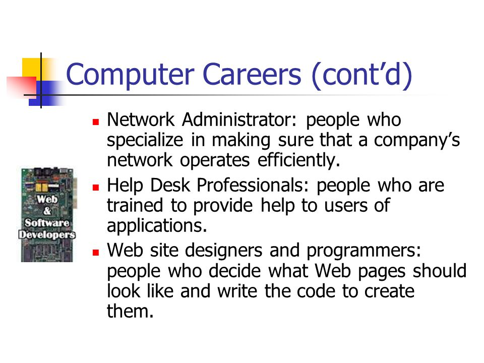 Computer Careers (cont'd)