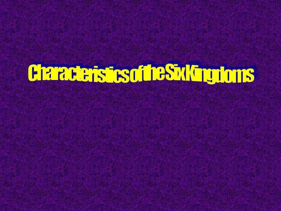 Characteristics of the Six Kingdoms