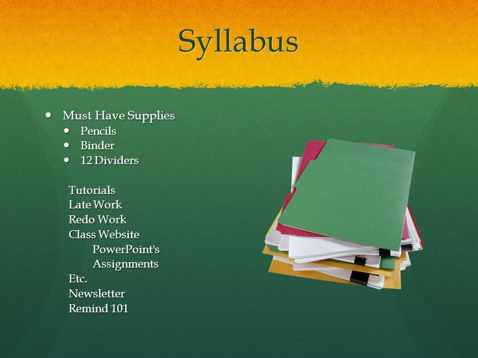 Syllabus Must Have Supplies Pencils Binder 12 Dividers Tutorials